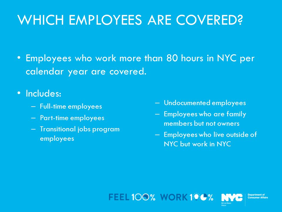 WHICH EMPLOYEES ARE COVERED.