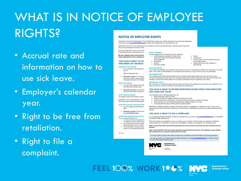 WHAT IS IN NOTICE OF EMPLOYEE RIGHTS. Accrual rate and information on how to use sick leave.