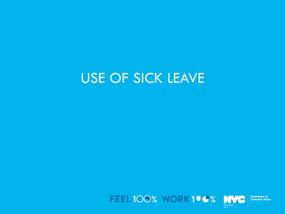 USE OF SICK LEAVE