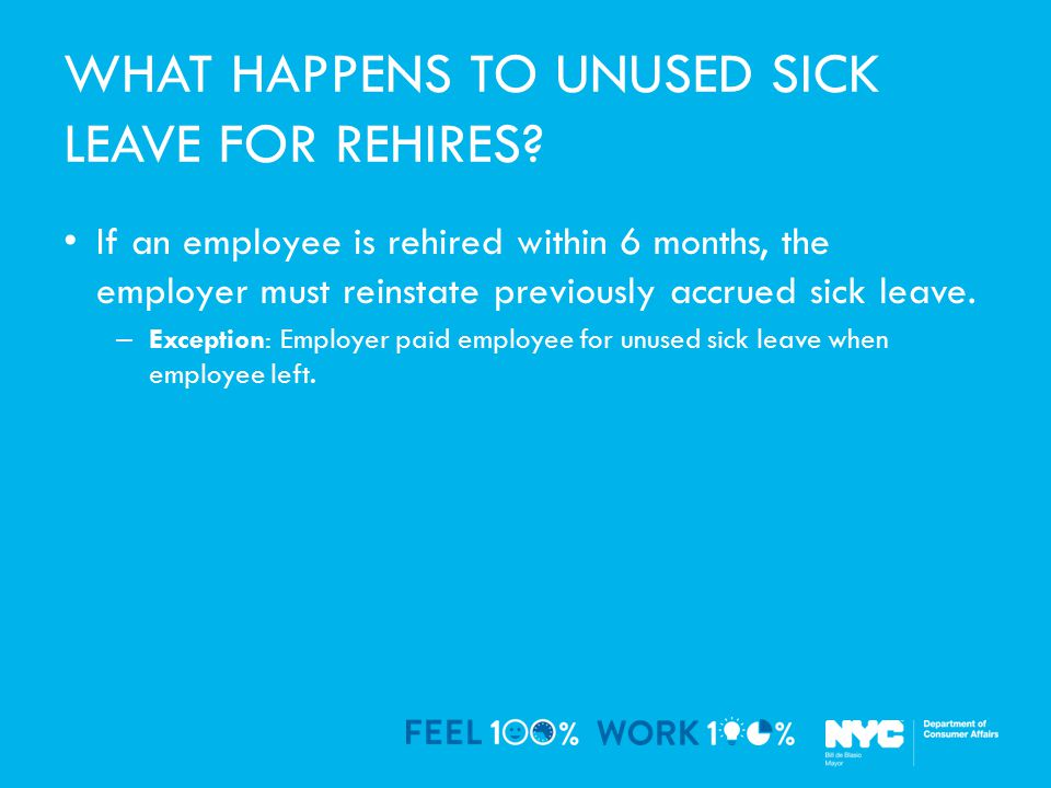 WHAT HAPPENS TO UNUSED SICK LEAVE FOR REHIRES.