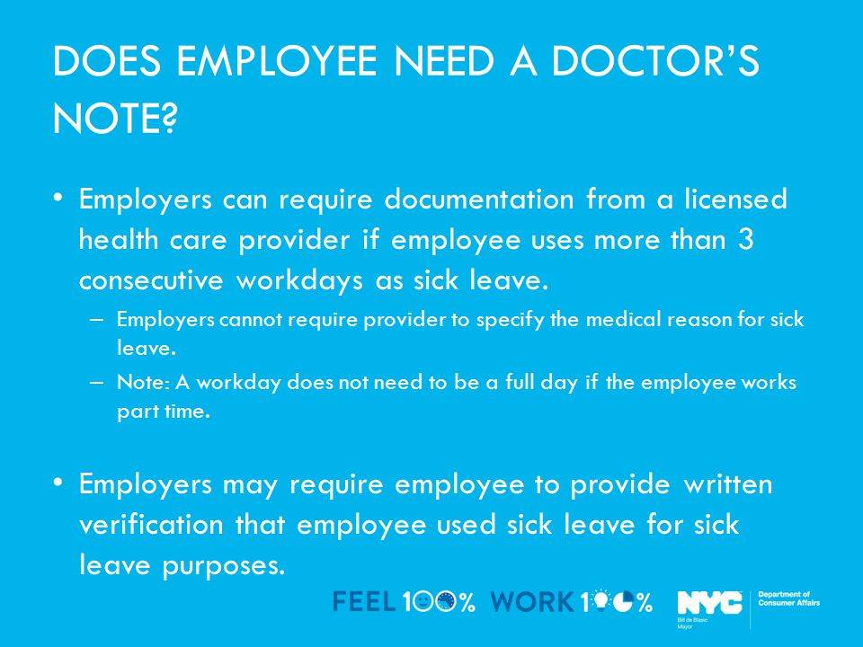 DOES EMPLOYEE NEED A DOCTOR'S NOTE.