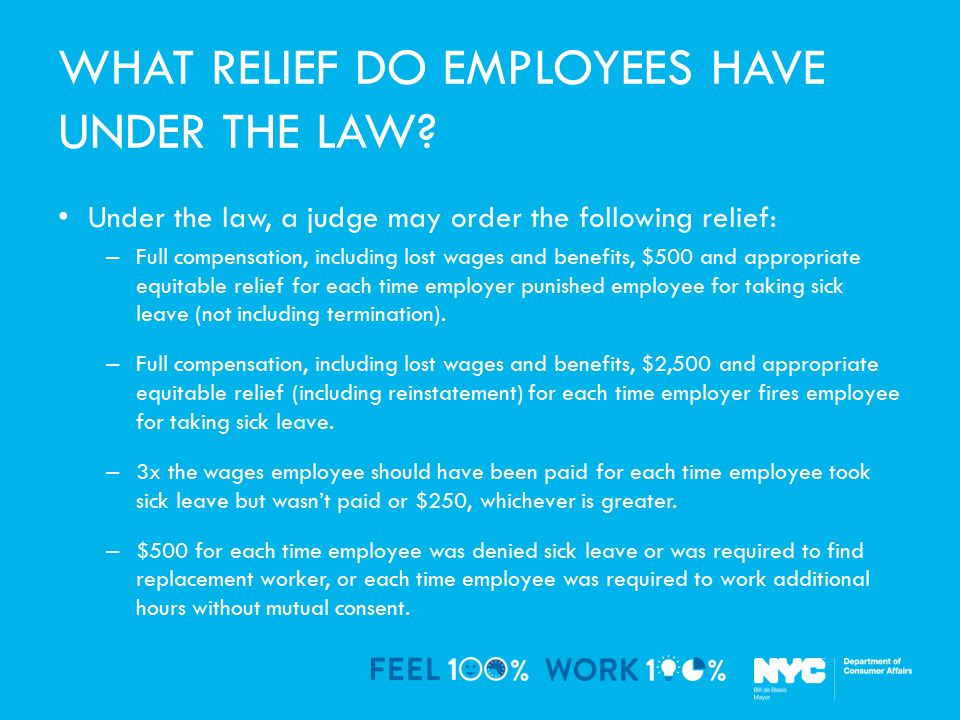WHAT RELIEF DO EMPLOYEES HAVE UNDER THE LAW.
