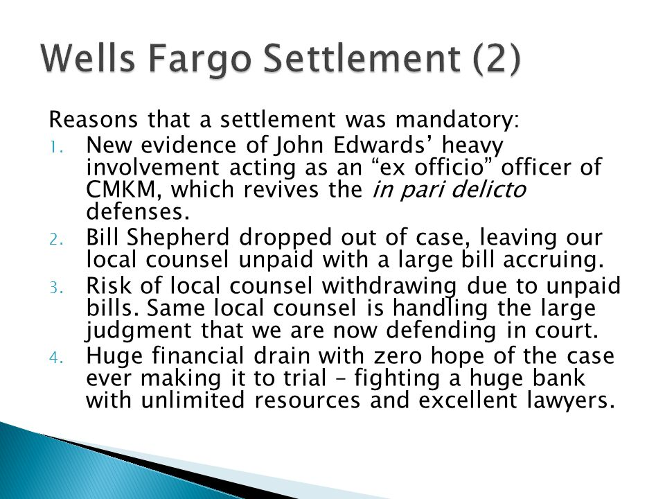 Reasons that a settlement was mandatory: 1.