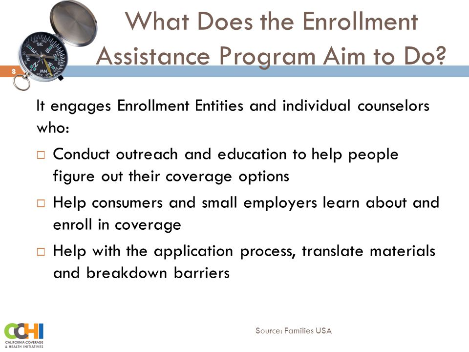 What Does the Enrollment Assistance Program Aim to Do.