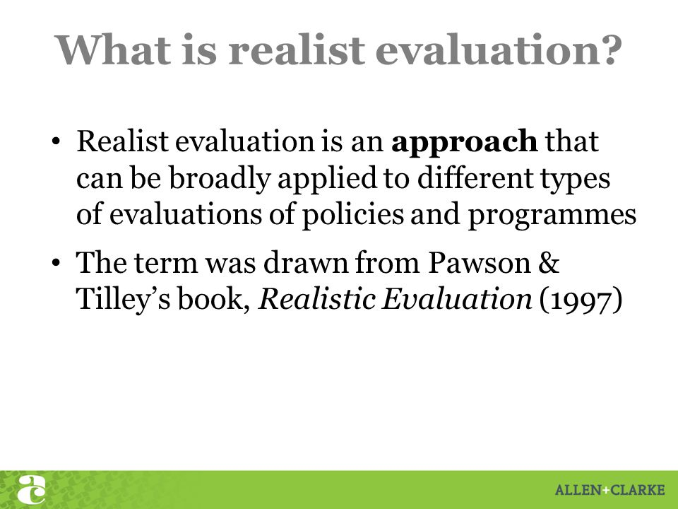 What is realist evaluation.
