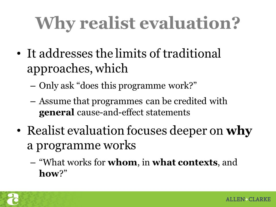 Why realist evaluation.