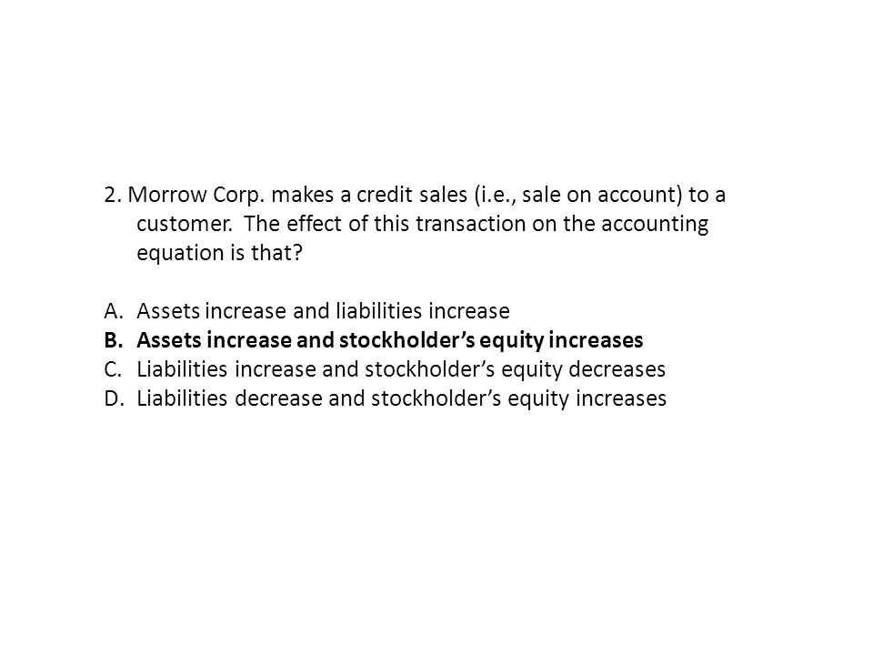 8.Under accrual basis accounting, revenues are.