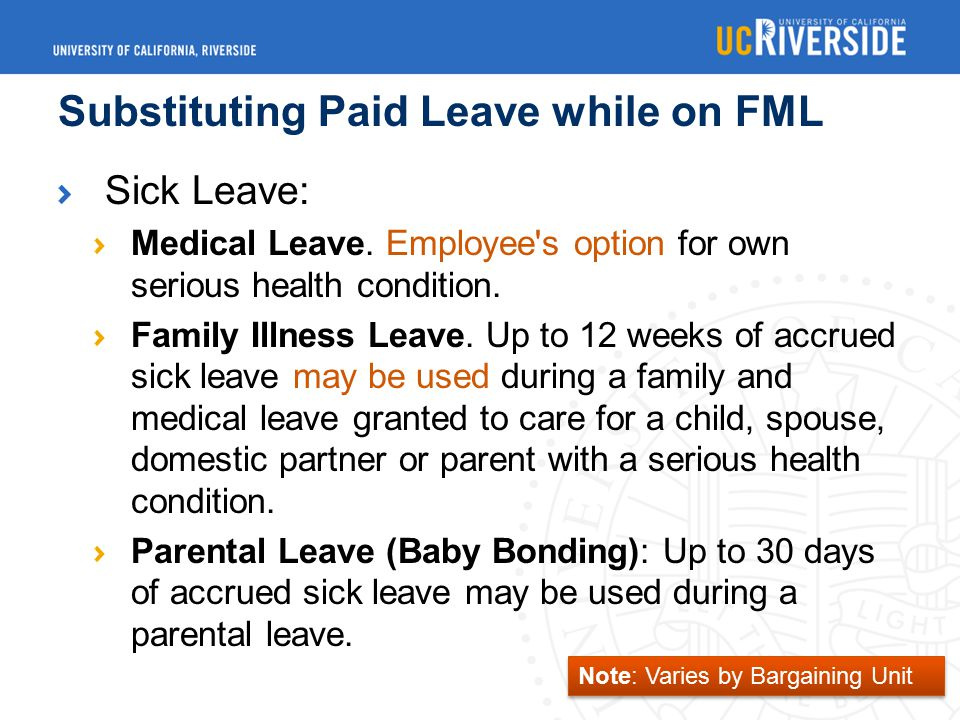 Substituting Paid Leave while on FML Sick Leave: Medical Leave.