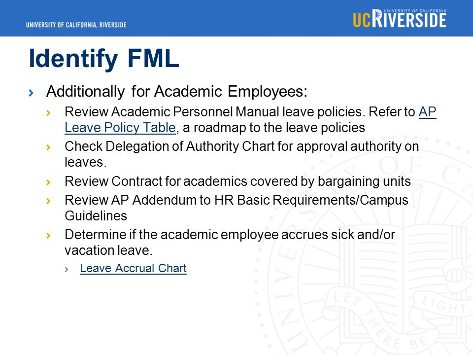 Identify FML Additionally for Academic Employees: Review Academic Personnel Manual leave policies.