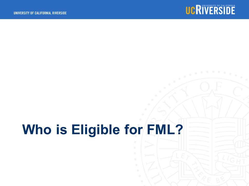 Who is Eligible for FML