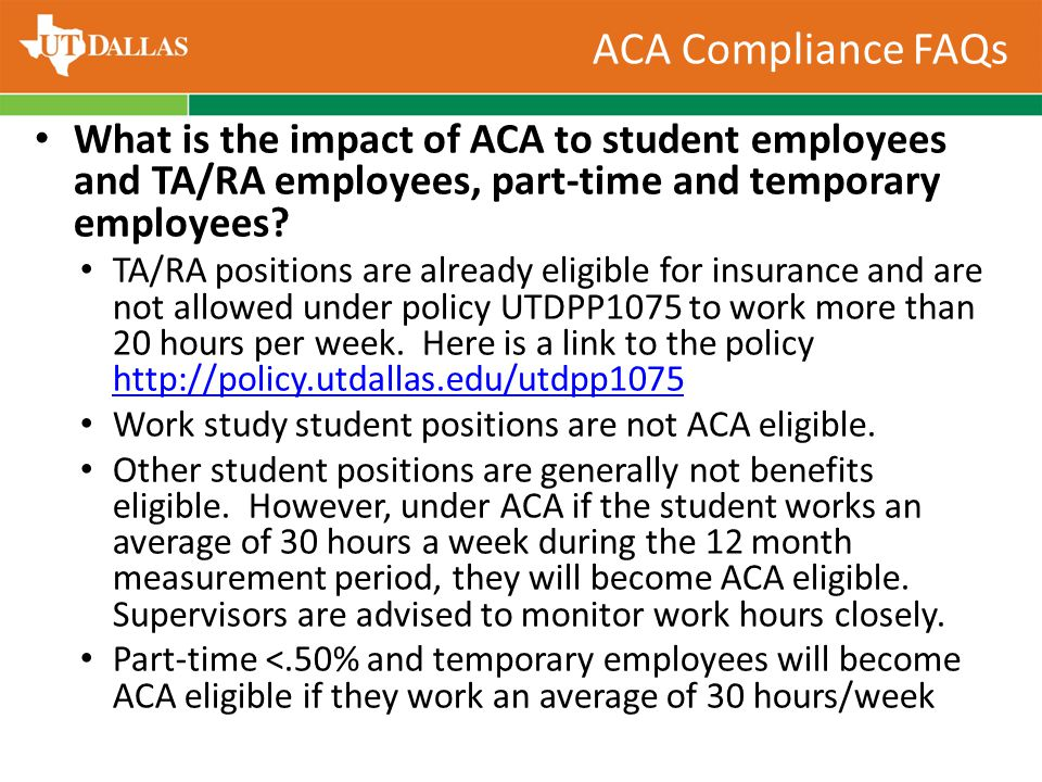 What is the impact of ACA to student employees and TA/RA employees, part-time and temporary employees.