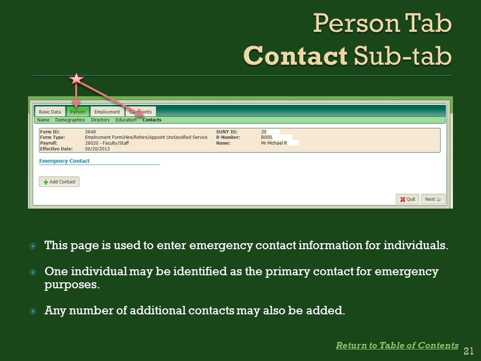  This page is used to enter emergency contact information for individuals.