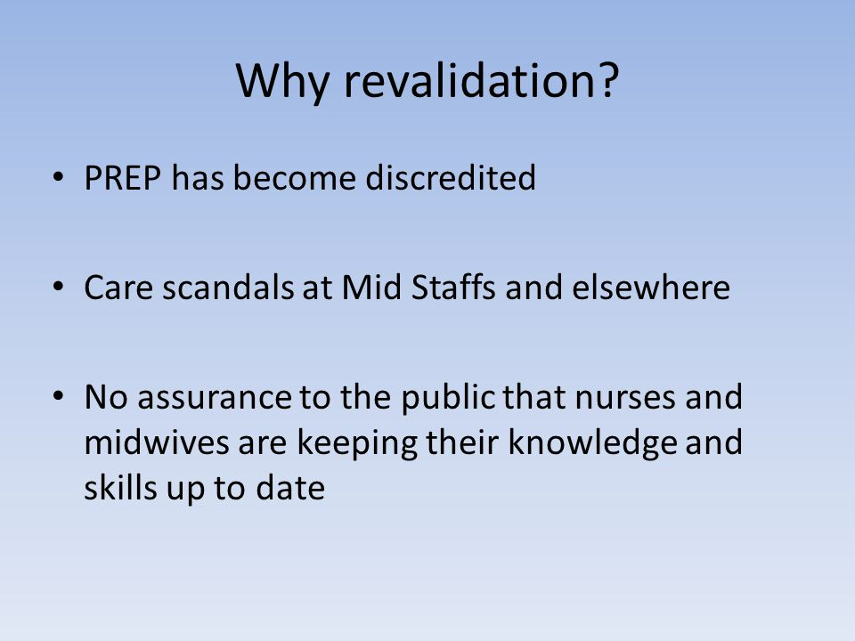 Why revalidation.