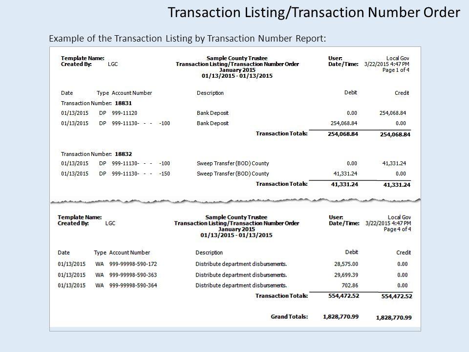 Transaction Listing/Transaction Number Order Example of the Transaction Listing by Transaction Number Report: