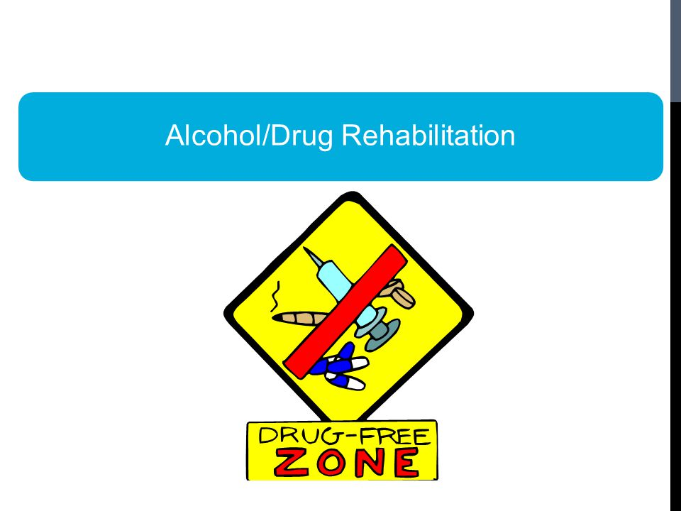 Alcohol/Drug Rehabilitation