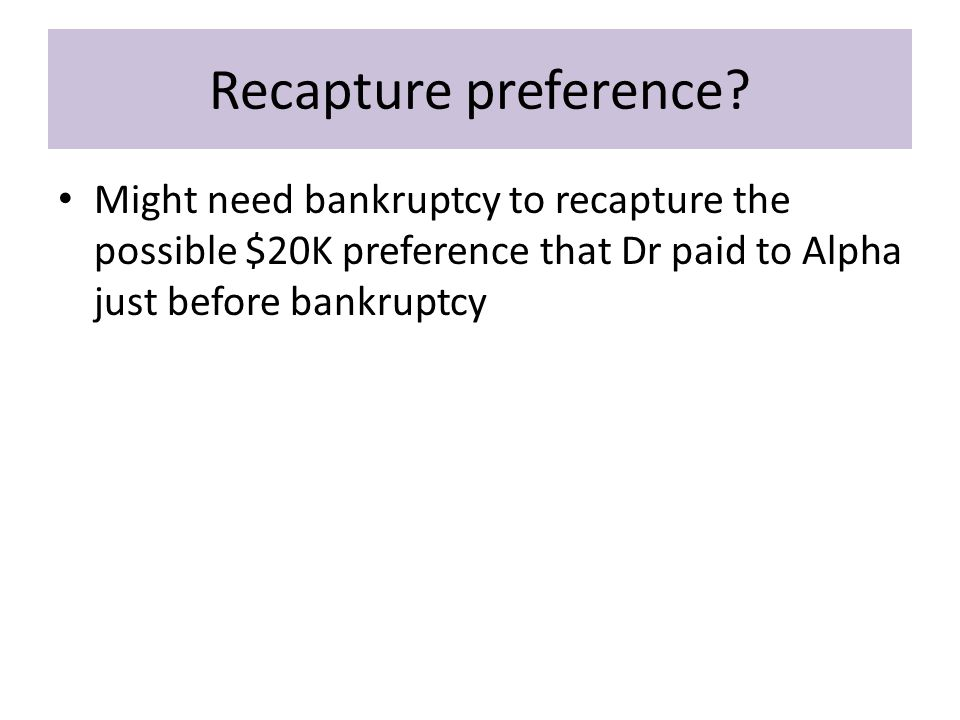 Recapture preference.