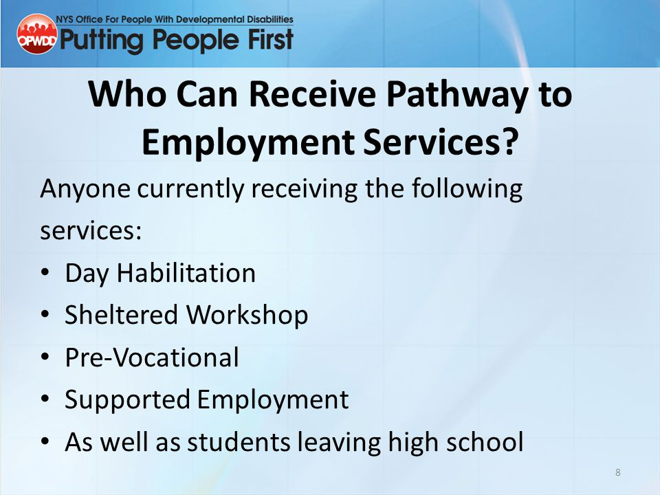 Who Can Receive Pathway to Employment Services.