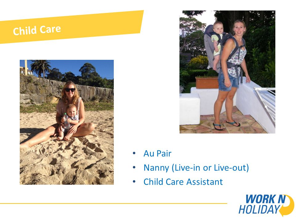 Child Care Au Pair Nanny (Live-in or Live-out) Child Care Assistant