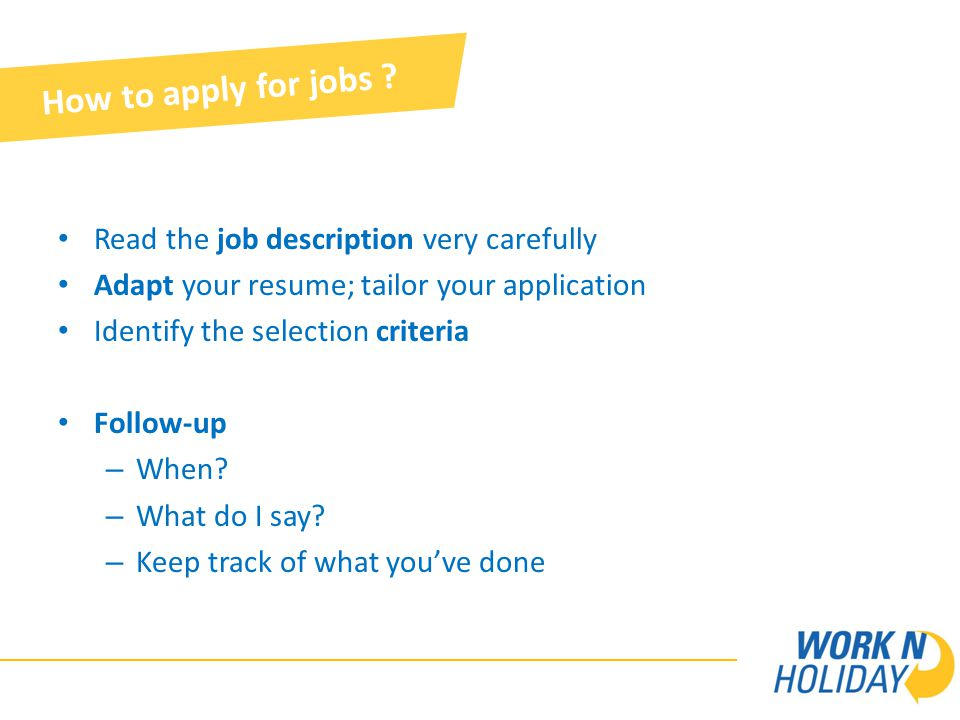 How to apply for jobs .