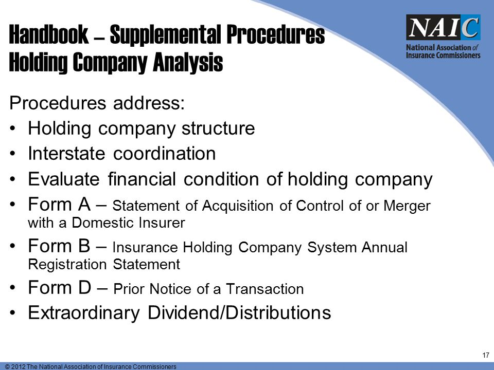 © 2012 The National Association of Insurance Commissioners Handbook – Supplemental Procedures Holding Company Analysis Procedures address: Holding com