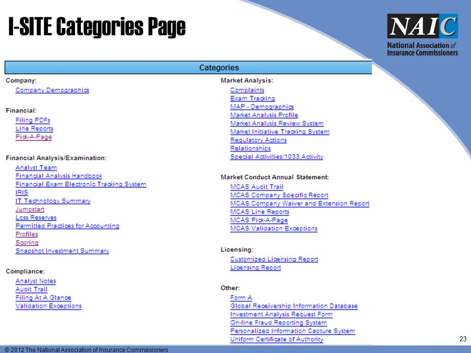 © 2012 The National Association of Insurance Commissioners I-SITE Categories Page 23