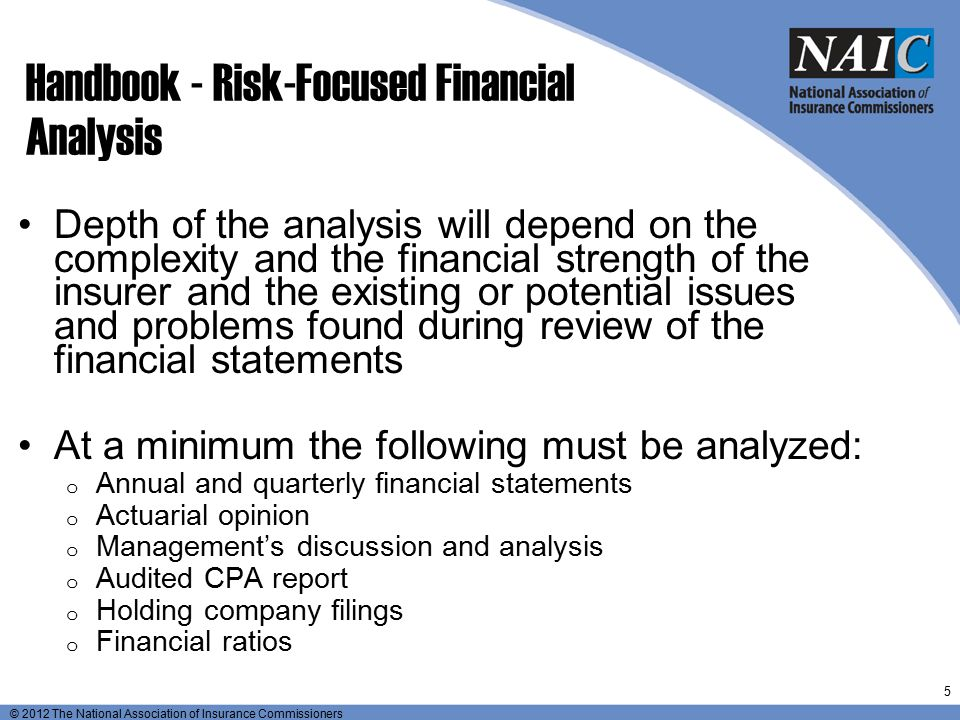 © 2012 The National Association of Insurance Commissioners Handbook – Supplemental Procedures Management's Discussion and Analysis Procedures address: Overview of filing in accordance with Annual Statement Instructions Non-consolidated basis.