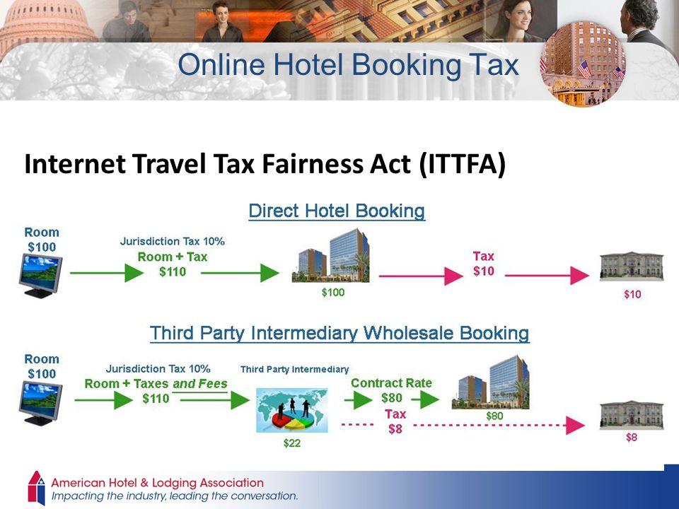 Internet Travel Tax Fairness Act (ITTFA) Online Hotel Booking Tax