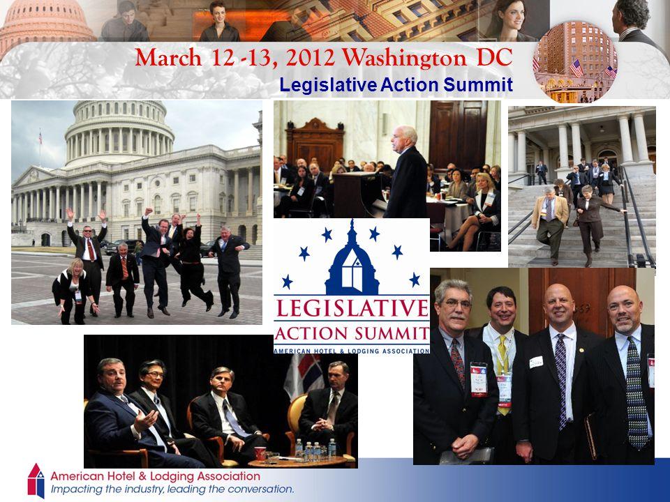 March 12 -13, 2012 Washington DC Legislative Action Summit
