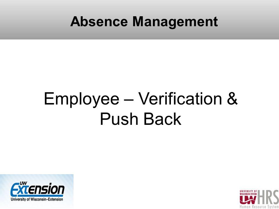 Absence Management Employee – Verification & Push Back 24