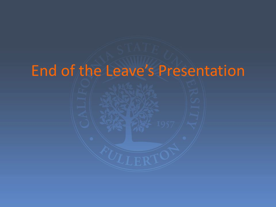 End of the Leave's Presentation