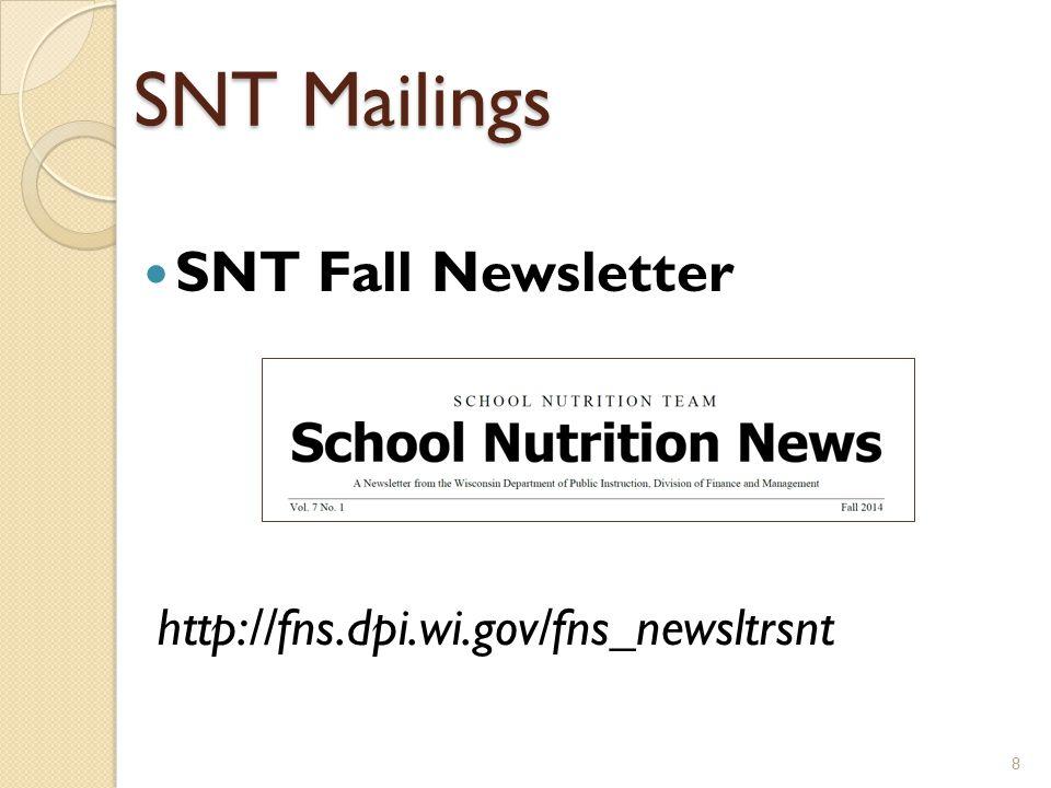 SNT Mailings SNT Fall Newsletter http://fns.dpi.wi.gov/fns_newsltrsnt 8