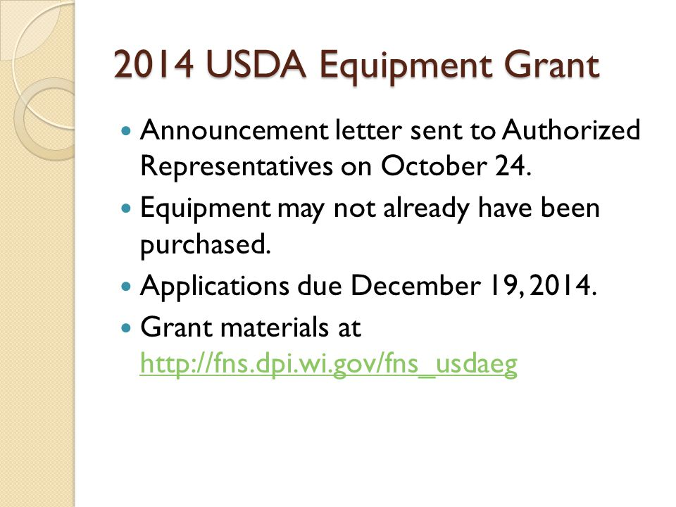 2014 USDA Equipment Grant Announcement letter sent to Authorized Representatives on October 24.