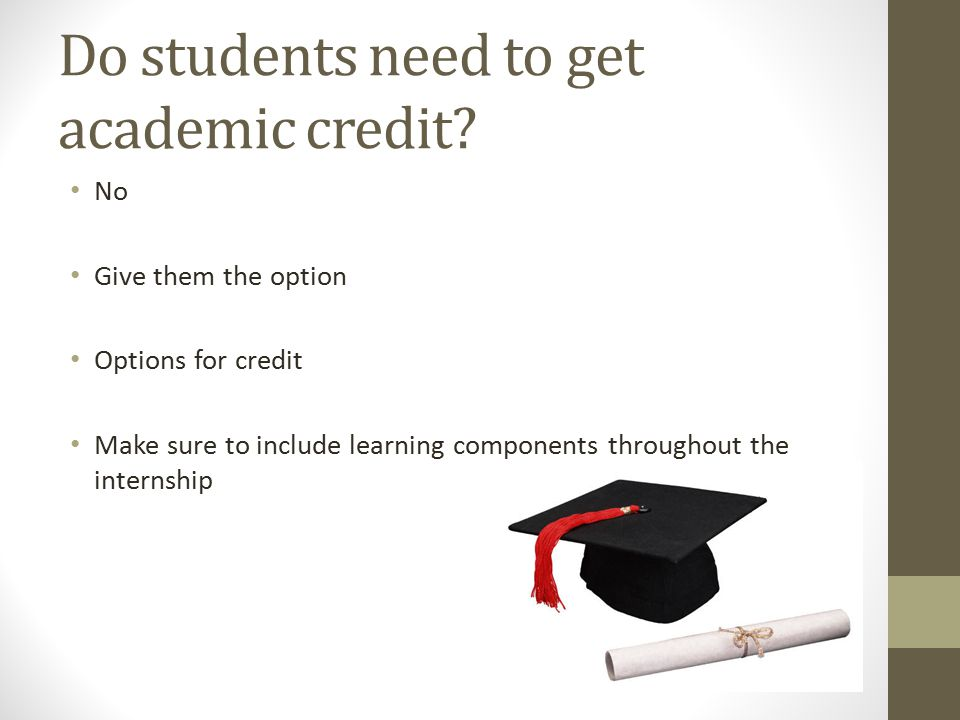 Do students need to get academic credit.
