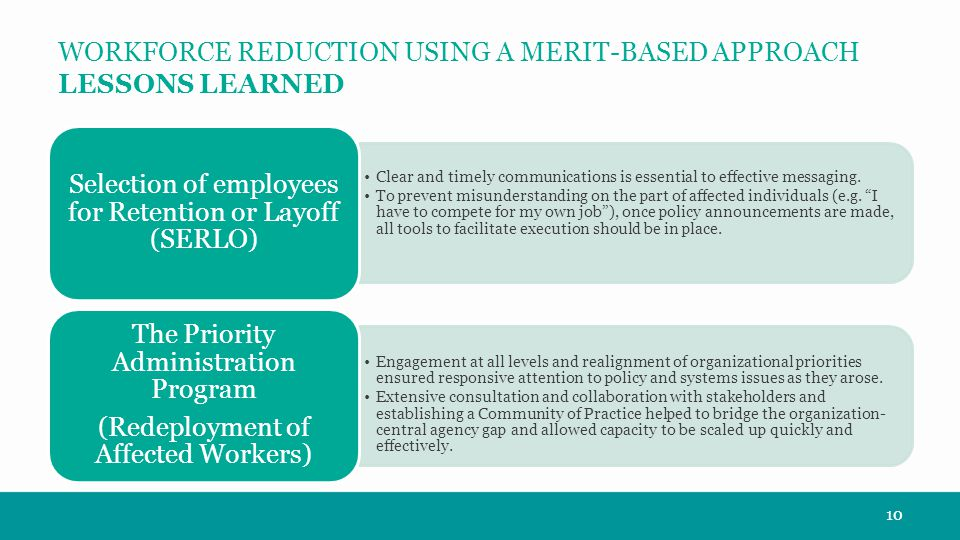 WORKFORCE REDUCTION USING A MERIT-BASED APPROACH LESSONS LEARNED 10