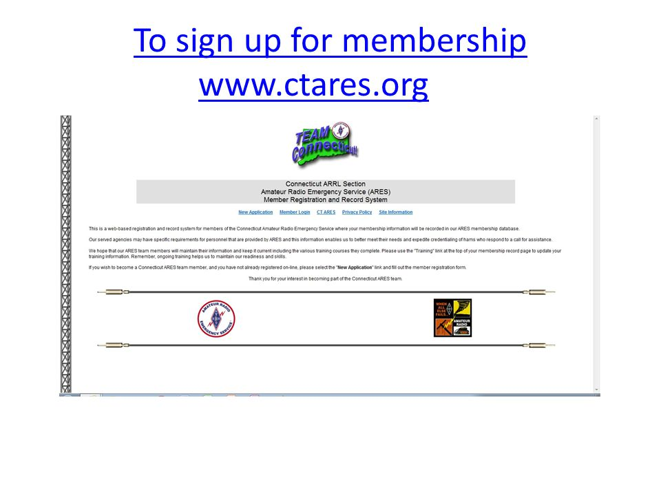 To sign up for membership www.ctares.org