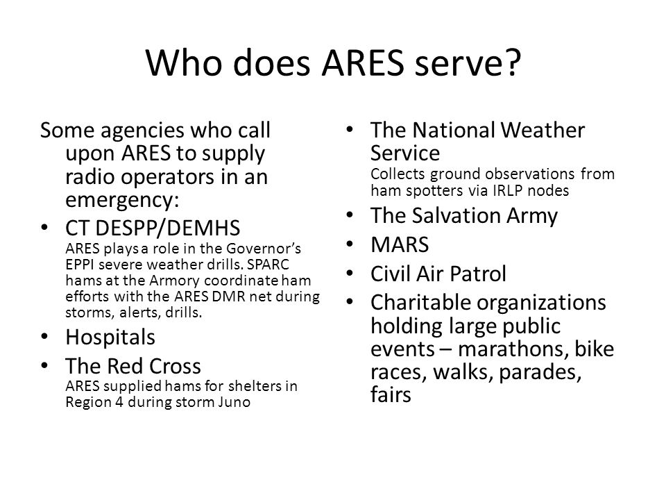 Who does ARES serve.