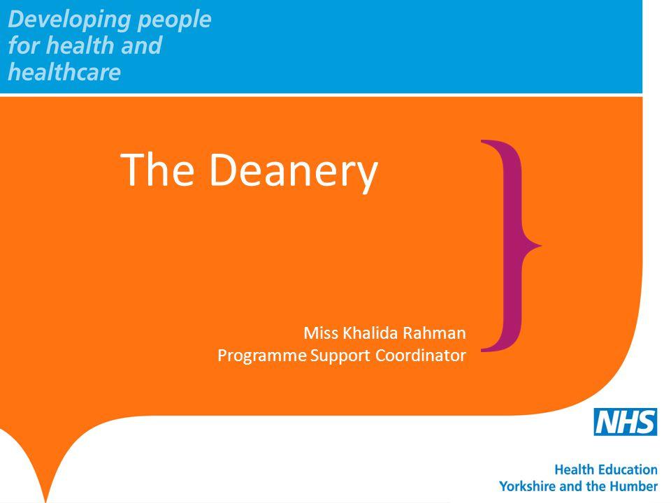 The Deanery Miss Khalida Rahman Programme Support Coordinator