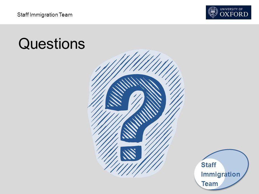 Staff Immigration Team Questions Staff Immigration Team