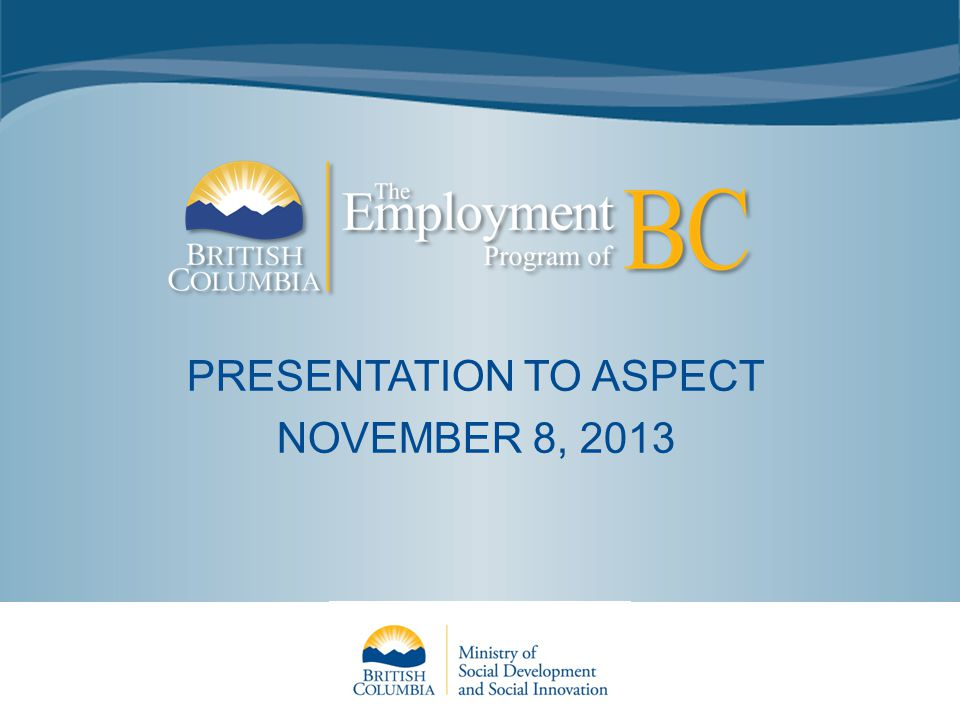PRESENTATION TO ASPECT NOVEMBER 8, 2013
