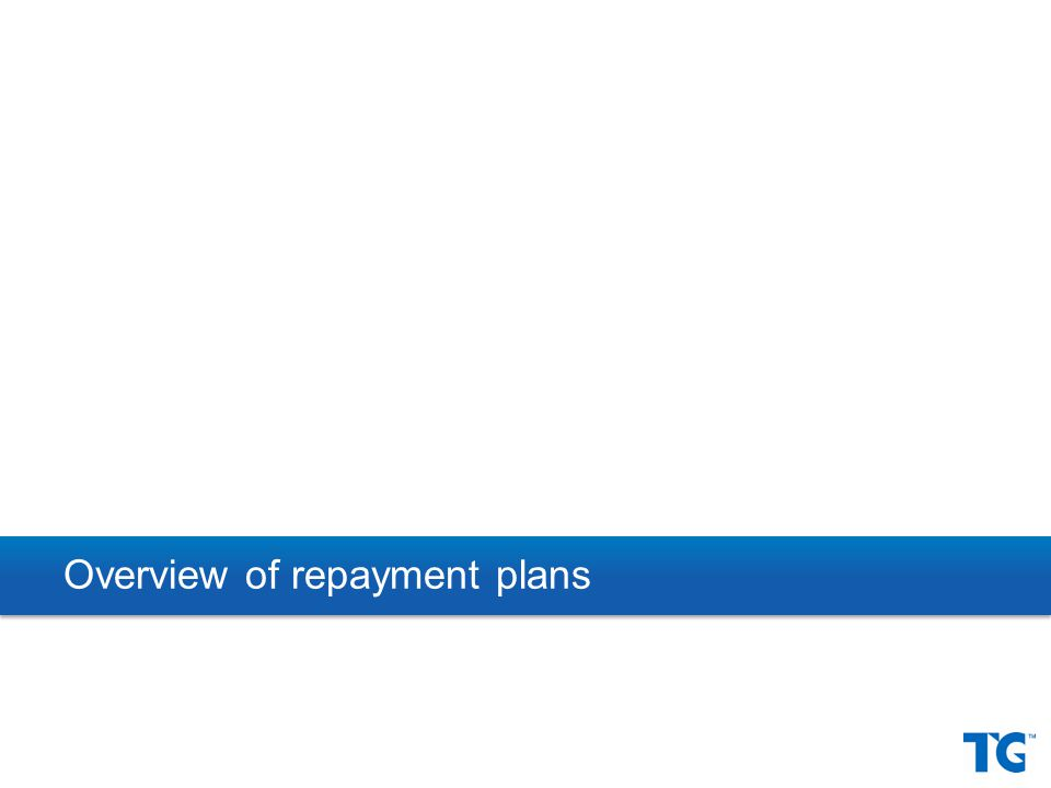 Overview of repayment plans