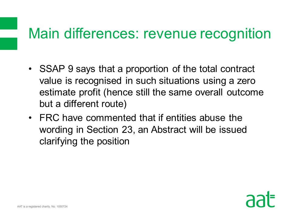 SSAP 9 says that a proportion of the total contract value is recognised in such situations using a zero estimate profit (hence still the same overall