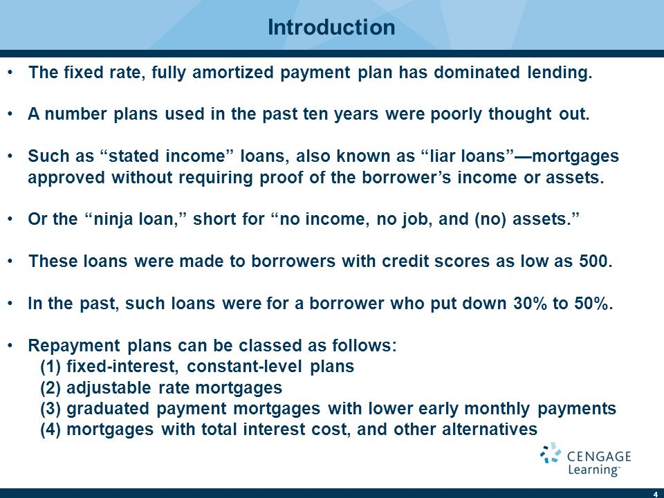 5 Fixed-Interest, Constant-Level Plan FRM involves a constant payment for the life of the loan.