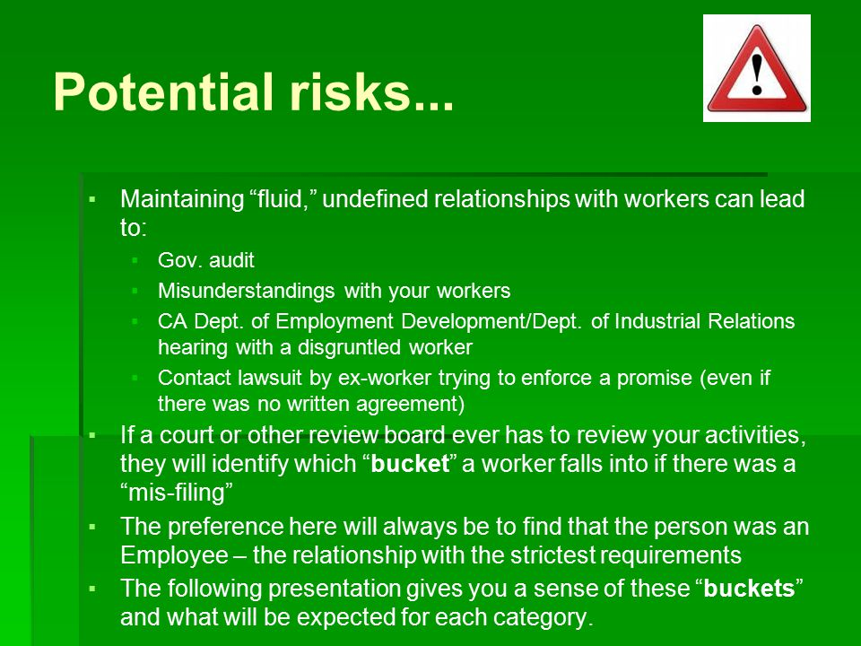 Potential risks...▪Maintaining fluid, undefined relationships with workers can lead to: ▪Gov.