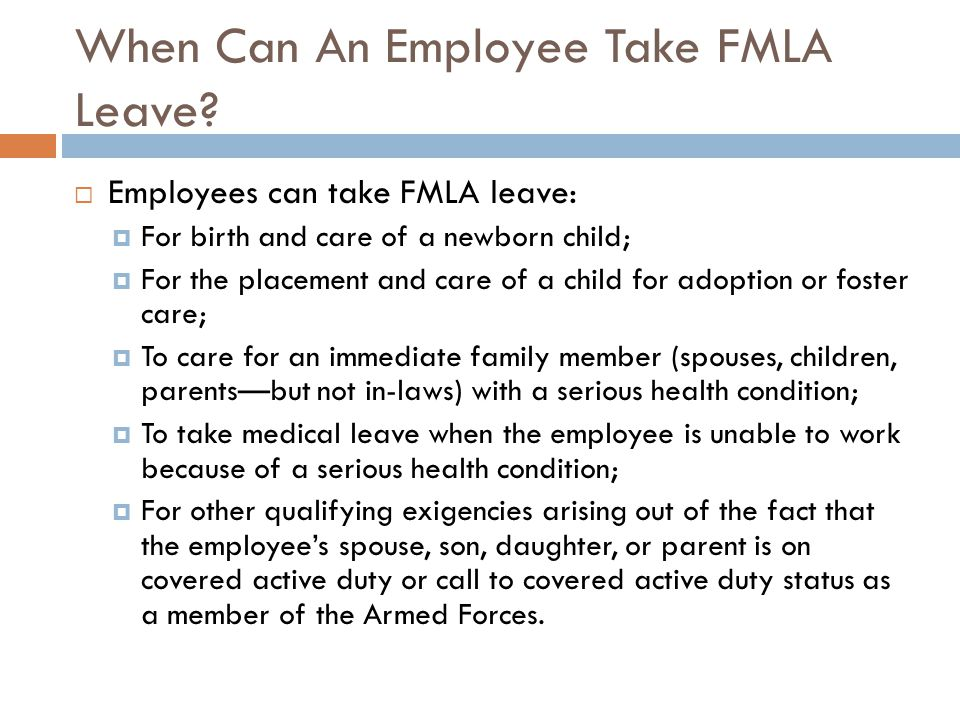 When Can An Employee Take FMLA Leave.