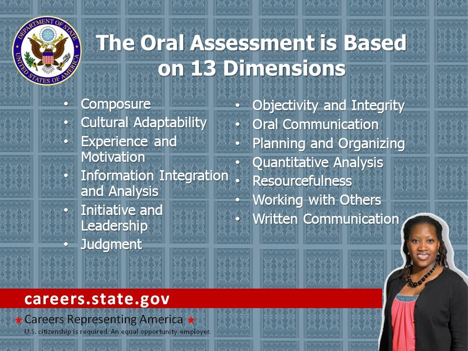 The Oral Assessment is Based on 13 Dimensions Composure Composure Cultural Adaptability Cultural Adaptability Experience and Motivation Experience and