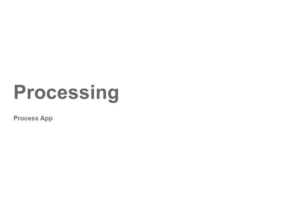 Processing Process App