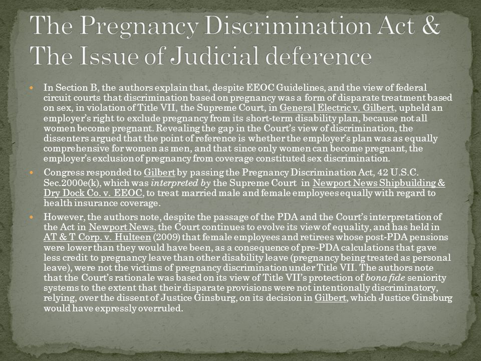 Pregnancy is no different than other traits in revealing the continued judicial struggle with the definition of discrimination to a degree not anticipated when Title VII was enacted.