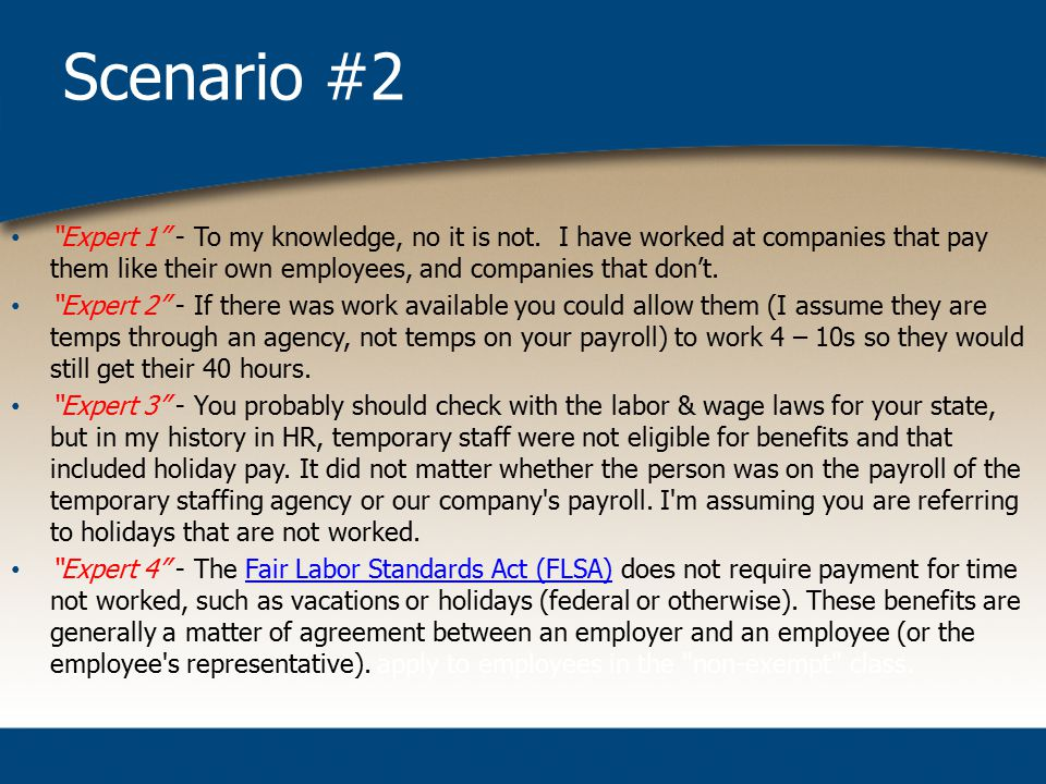 Scenario #2 Expert 1 - To my knowledge, no it is not.
