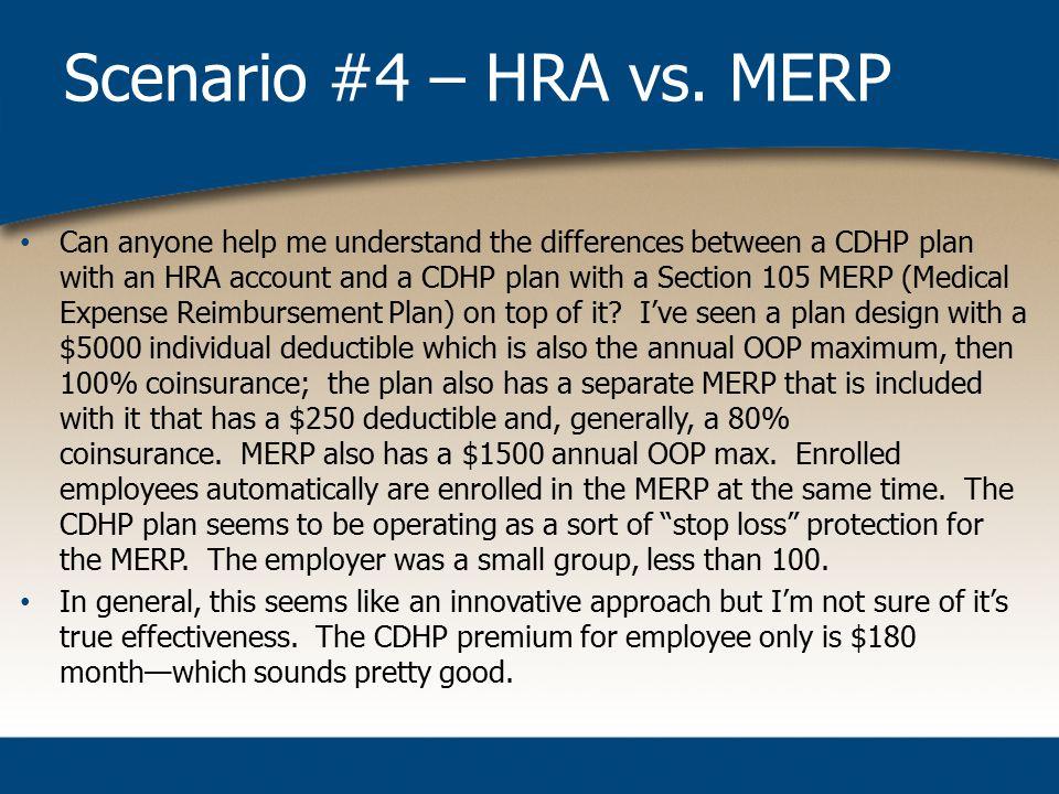 Scenario #4 – HRA vs.