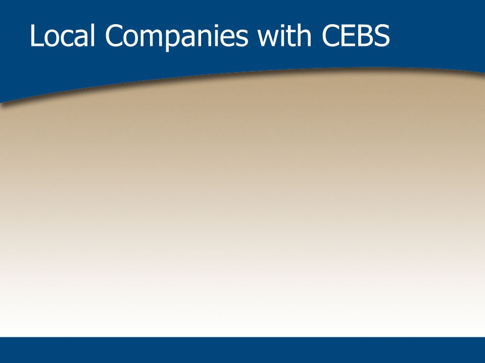 Local Companies with CEBS